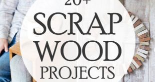 20+ Awesome Scrap Wood Projects