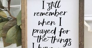 I Still Remember When I Prayed, Prayer Sign, Wood Framed Sign, Rustic Decor, Farmhouse Style Decor, Handwritten Font, Gallery Wall
