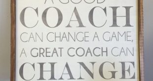 A Good Coach... A Great Coach | 18x18 | Handcrafted Custom Framed Wood Sign