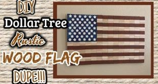 Life Hacks Videos : DIY Dollar Tree RUSTIC Wood Flag DUPE!!!!